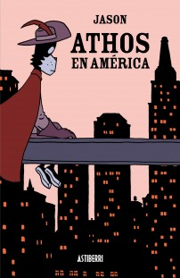 Athos en América: melancólica vinganza