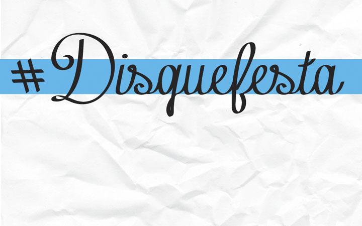 #Disquefesta